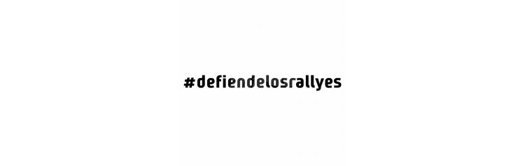 #defiendelosrallyes