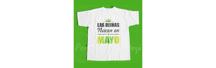 Camiseta Las reinas nacen en MAYO