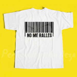 Camiseta No me ralles