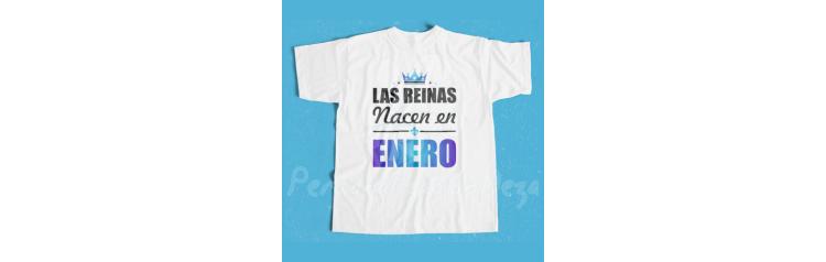 Camiseta Las reinas nacen en ENERO