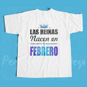 Camiseta Las reinas nacen en FEBRERO